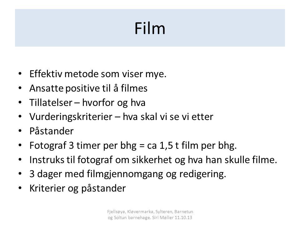 Film Effektiv metode som viser mye.