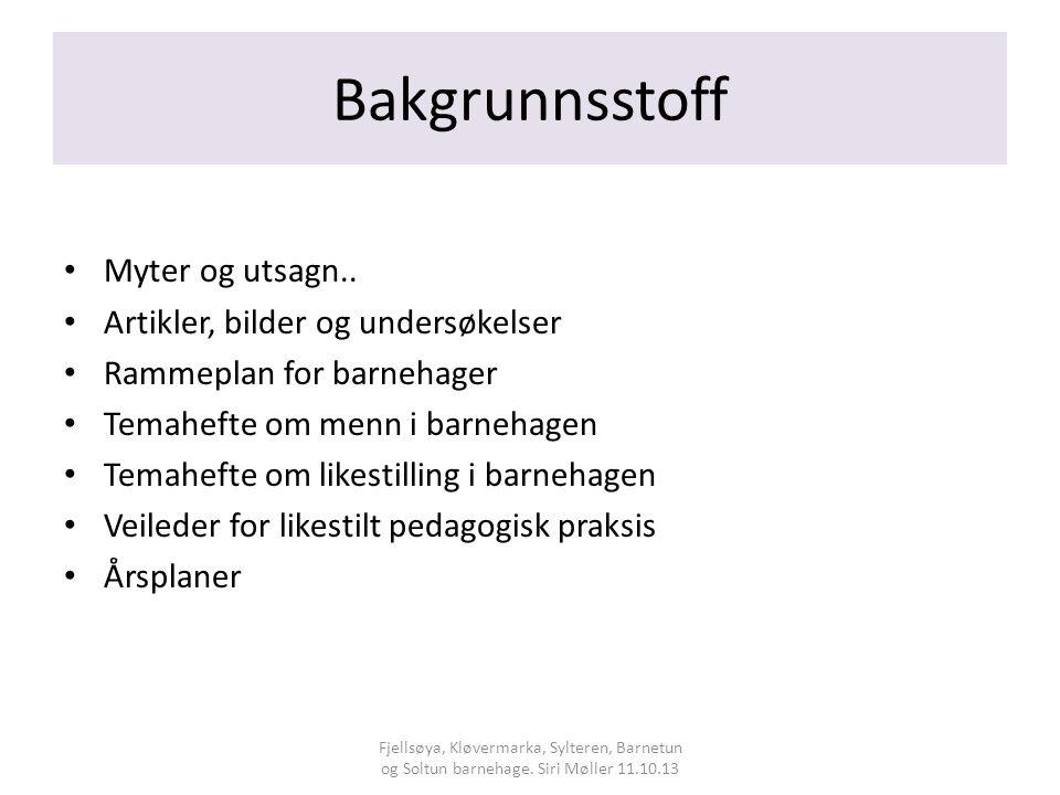 Bakgrunnsstoff Myter og utsagn..