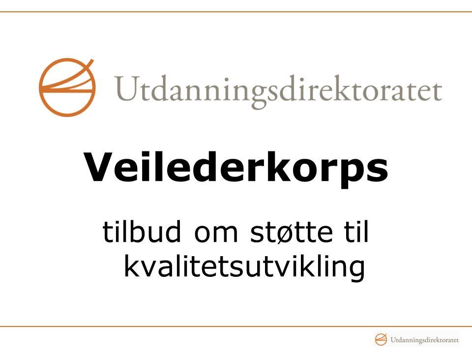 Veilederkorps tilbud om støtte til kvalitetsutvikling