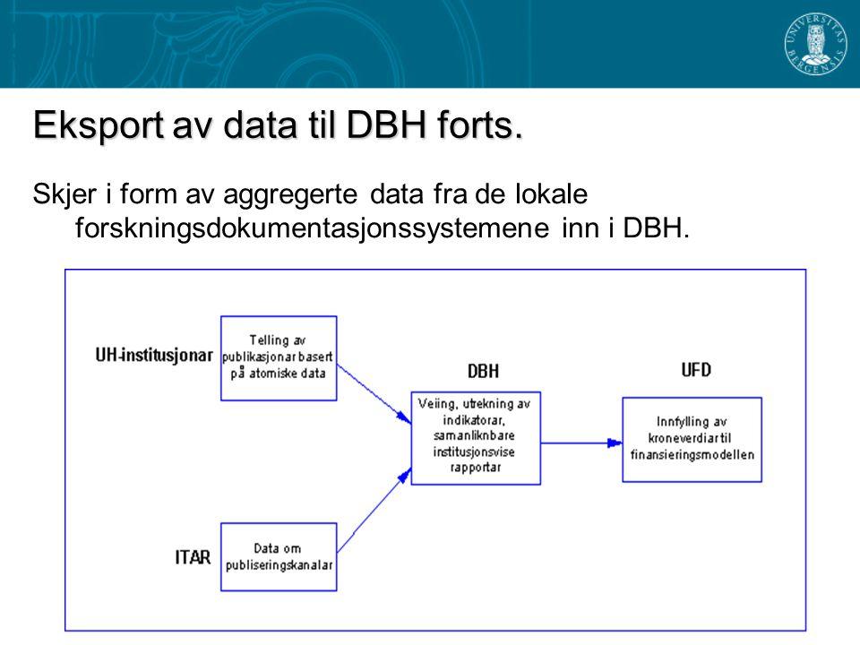 Eksport av data til DBH forts.