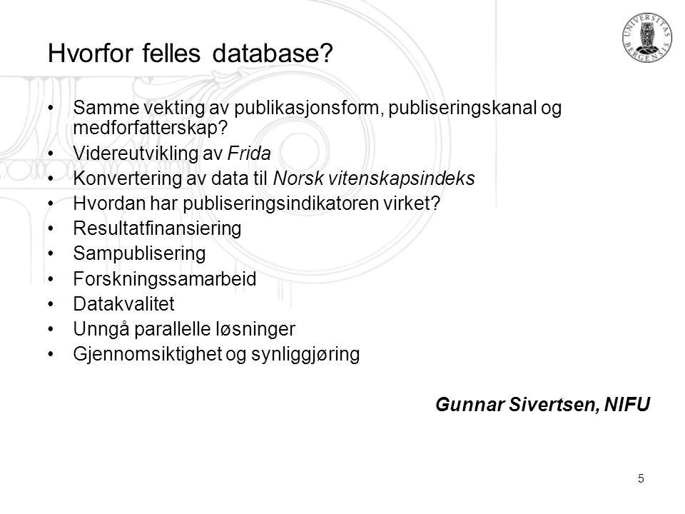 5 Hvorfor felles database.