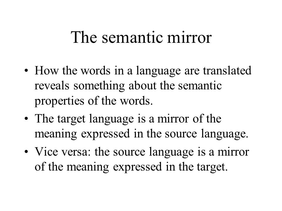 When sense individuation has been performed across the vocabulary in both languages, each sense has a t-image consisting of senses in the other language.