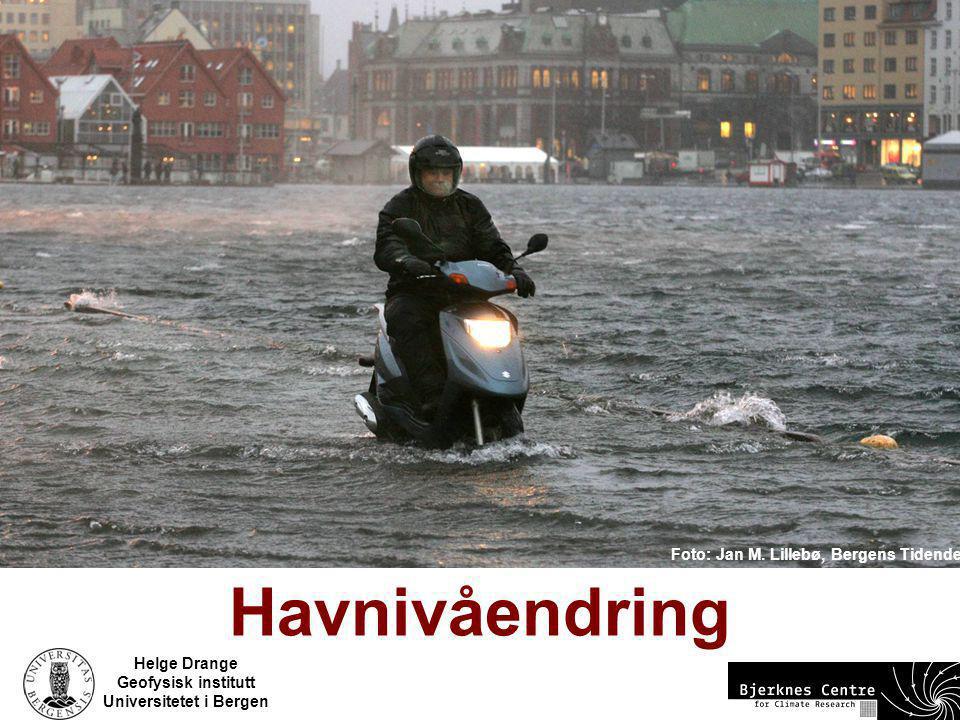 Helge Drange Geofysisk institutt Universitetet i Bergen Foto: Jan M. Lillebø, Bergens Tidende Havnivåendring