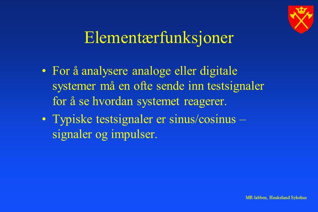 MR-labben, Haukeland Sykehus Fourierrekker Fra Terje Natås, HiB.