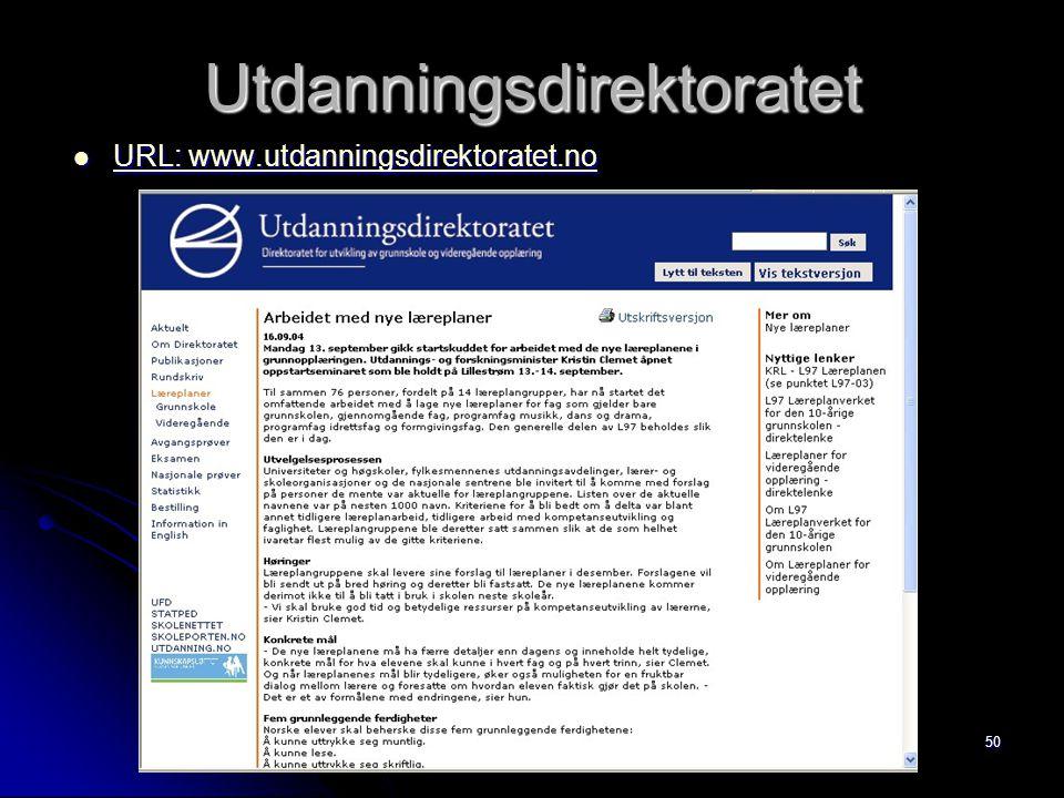 50 Utdanningsdirektoratet URL: www.utdanningsdirektoratet.no URL: www.utdanningsdirektoratet.no URL: www.utdanningsdirektoratet.no URL: www.utdannings