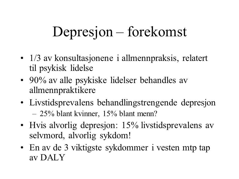 Depresjon - diagnose Kriteriebasert Klinisk skjønn: Tap av humør (irritabilitet) eller energi eller interesse er sensitive tegn (hovedkrit) Spesifisitet øker med kronisitet (minst 2 uker) og antall kriterier Sykdom eller eksistensiell krise.