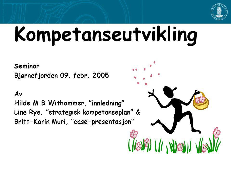 Kompetanseutvikling Seminar Bjørnefjorden 09.febr.