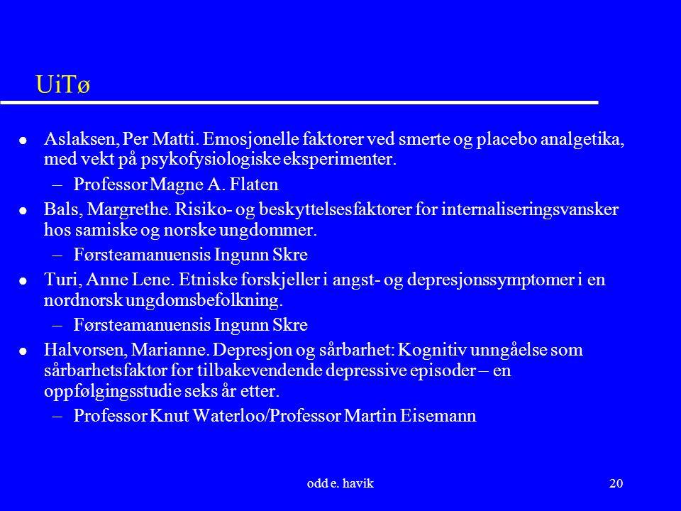 odd e. havik20 UiTø l Aslaksen, Per Matti.