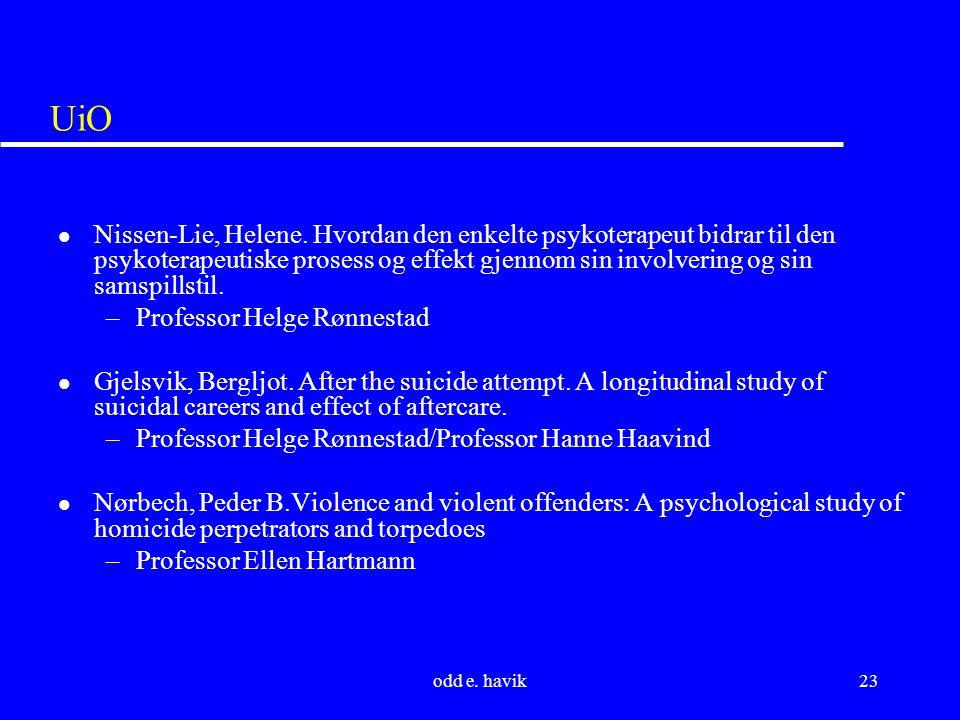 odd e. havik23 UiO l Nissen-Lie, Helene.