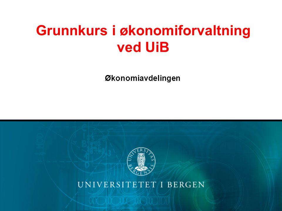 Grunnkurs i økonomiforvaltning ved UiB Økonomiavdelingen