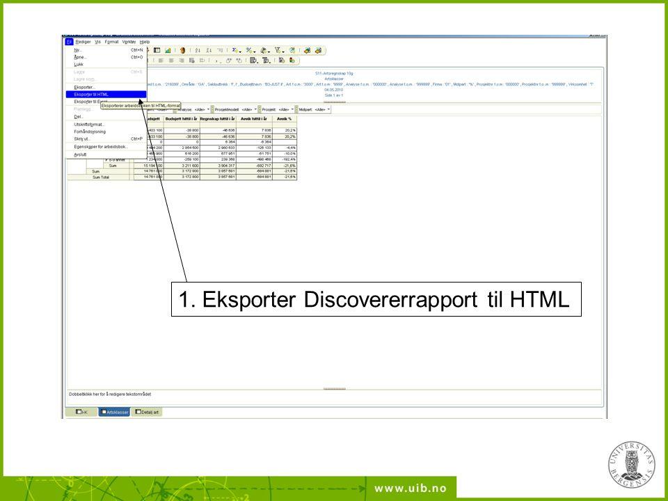 1. Eksporter Discovererrapport til HTML