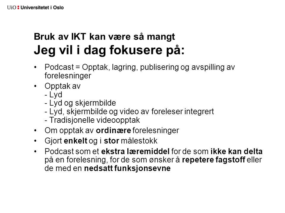 Opptak med Camtasia Studio Hva kreves.