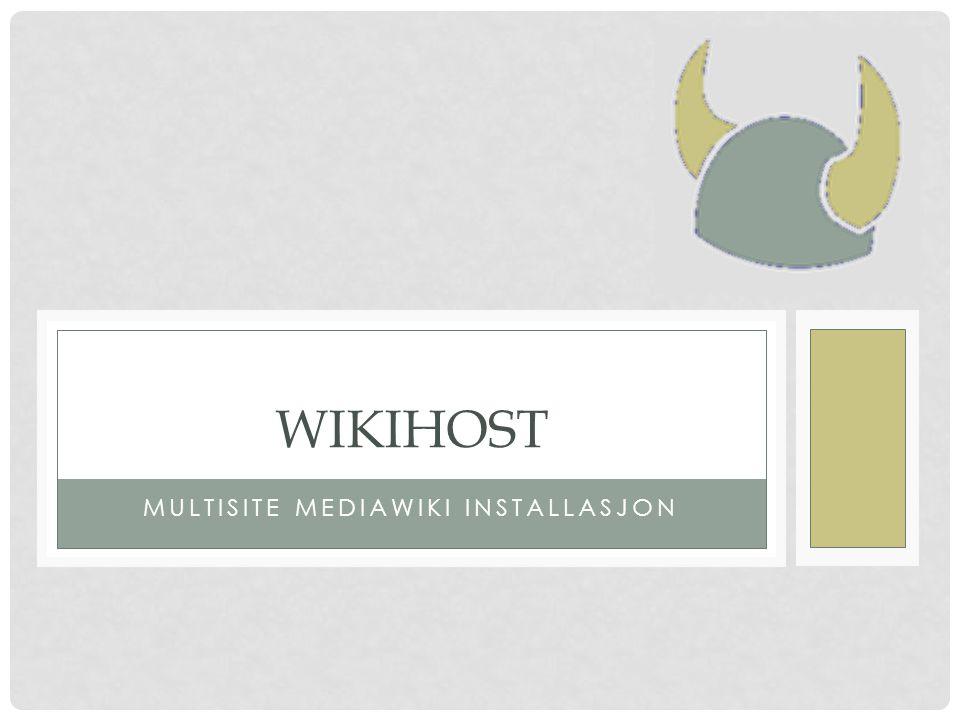MER TEKNISK Ett PHP kodetre Mange Postgres databaser Hver wiki instans har sin egen database I tillegg har hver wiki sine egne filer images/ (hvor alle opplastede filer lagres) LocalSettings.php (her ligger spesifikke detaljer for instansen) Felles filer enten inkluderes eller symlenkes til