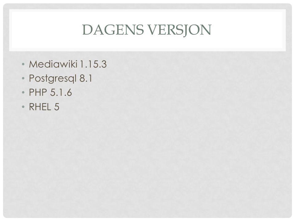 I JAN/FEB 2013? Mediawiki 1.20 Postgresql 9.1 PHP 5.3.3 RHEL 6