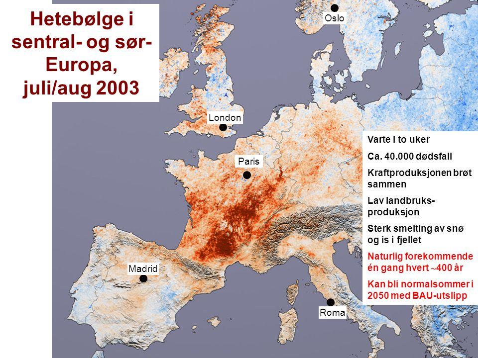 Helge Drange Geofysisk institutt Universitetet i Bergen Hetebølge i sentral- og sør- Europa, juli/aug 2003 London Paris Madrid Roma Oslo Varte i to uk