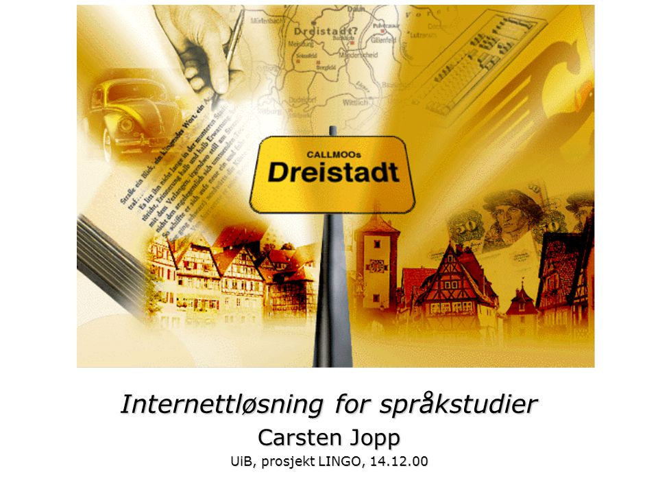 Internettløsning for språkstudier Carsten Jopp UiB, prosjekt LINGO, 14.12.00