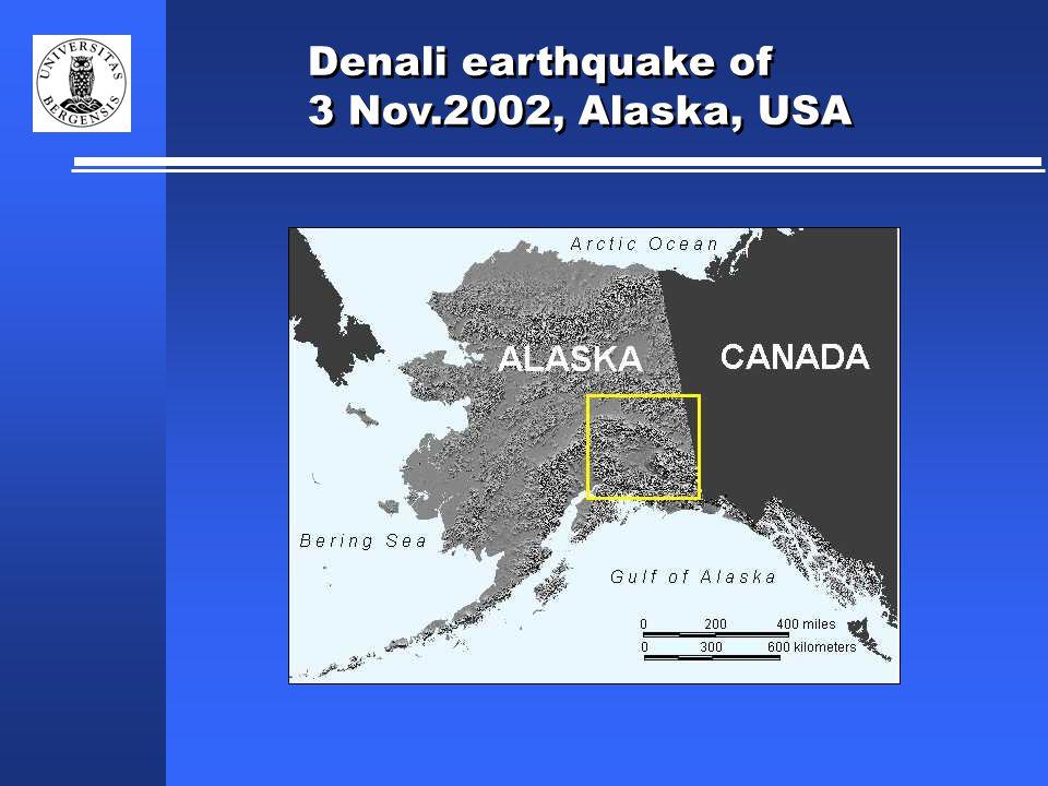 Denali earthquake of 3 Nov.2002, Alaska, USA