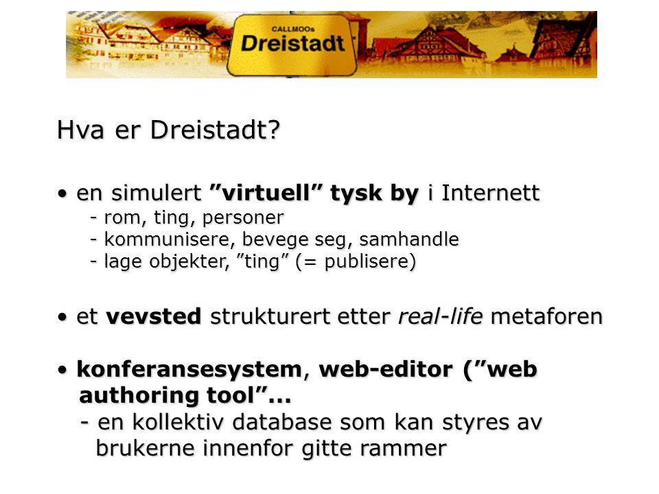 Hvem bruker Dreistadt.