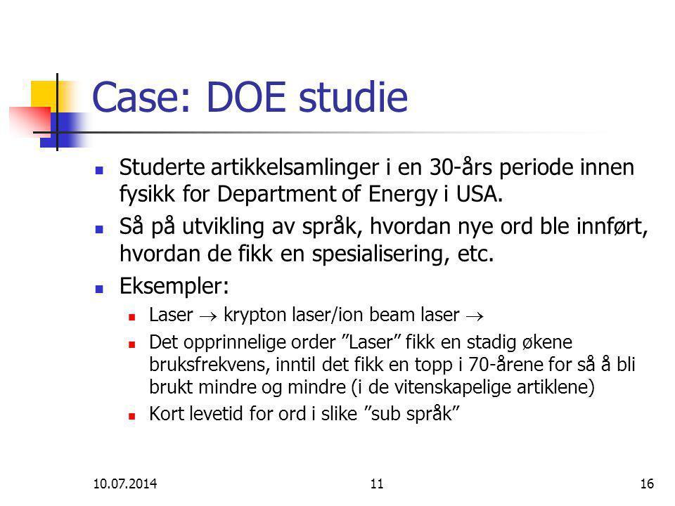 10.07.20141116 Case: DOE studie Studerte artikkelsamlinger i en 30-års periode innen fysikk for Department of Energy i USA. Så på utvikling av språk,