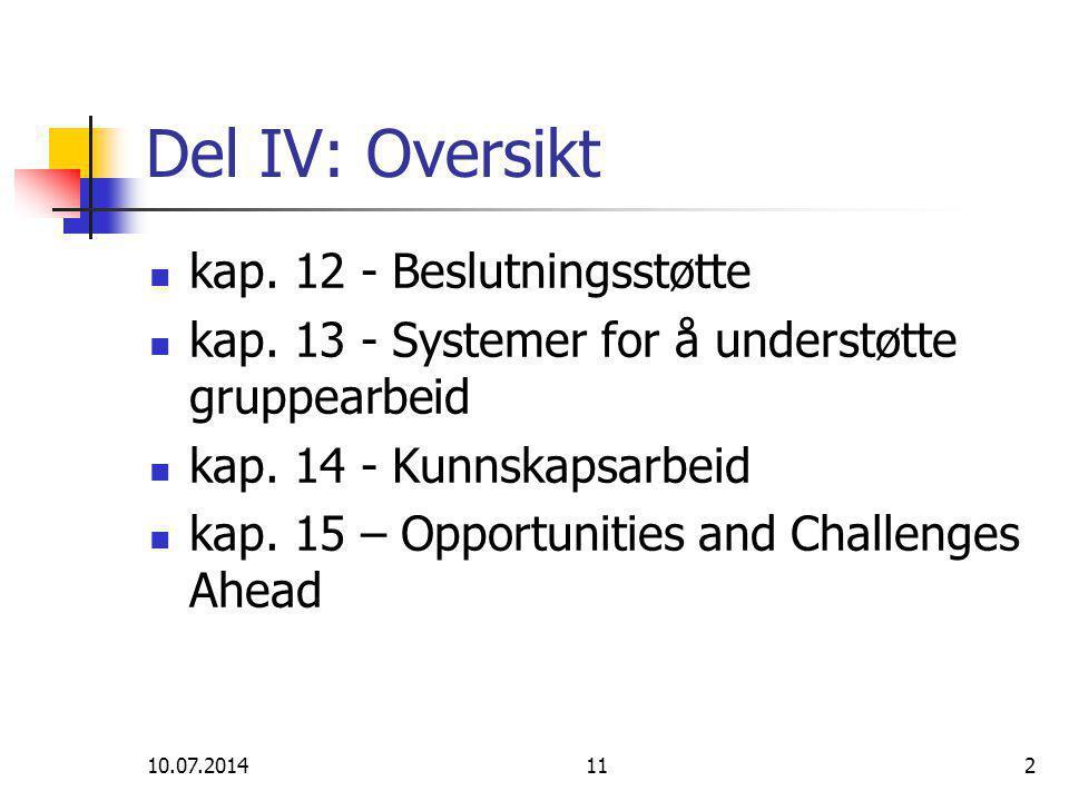 10.07.2014112 Del IV: Oversikt kap. 12 - Beslutningsstøtte kap.