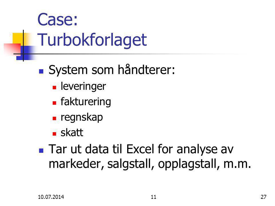 10.07.20141127 Case: Turbokforlaget System som håndterer: leveringer fakturering regnskap skatt Tar ut data til Excel for analyse av markeder, salgstall, opplagstall, m.m.