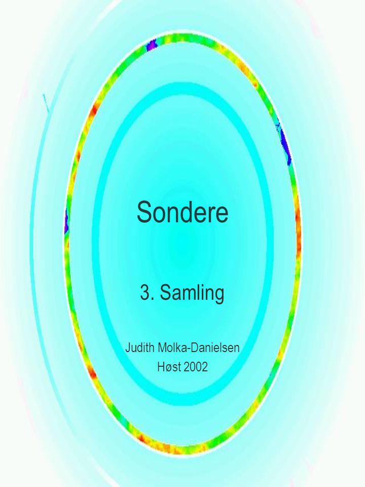 Sondere 3. Samling Judith Molka-Danielsen Høst 2002