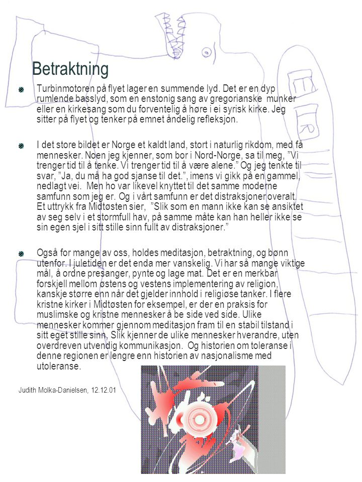 Betraktning Turbinmotoren på flyet lager en summende lyd.