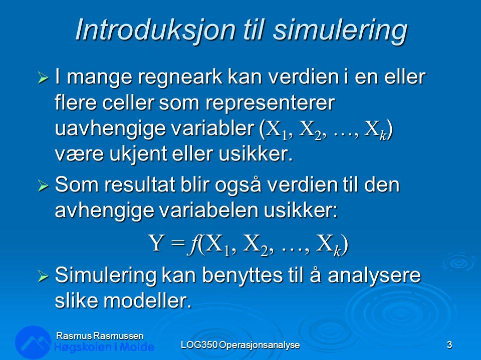 Resultat fra alle simuleringene LOG350 Operasjonsanalyse34 Rasmus Rasmussen Lag en tabell for alle 7 simuleringer: Kolonne med standradavvik: =PsiStdDev($C$15;G9) Kolonne med gjennomsnitt:=PsiMean($C$15;G9) Kolonne med max:=PsiMax($C$15;G9) Kolonne med min:=PsiMin($C$15;G9) Lag en tabell for alle 7 simuleringer: Kolonne med standradavvik: =PsiStdDev($C$15;G9) Kolonne med gjennomsnitt:=PsiMean($C$15;G9) Kolonne med max:=PsiMax($C$15;G9) Kolonne med min:=PsiMin($C$15;G9) Lag et plott for forventning og risiko: 1.Velg kolonnene for standardavvik og gjennomsnitt 2.Sett inn et plott/scatterdiagram.
