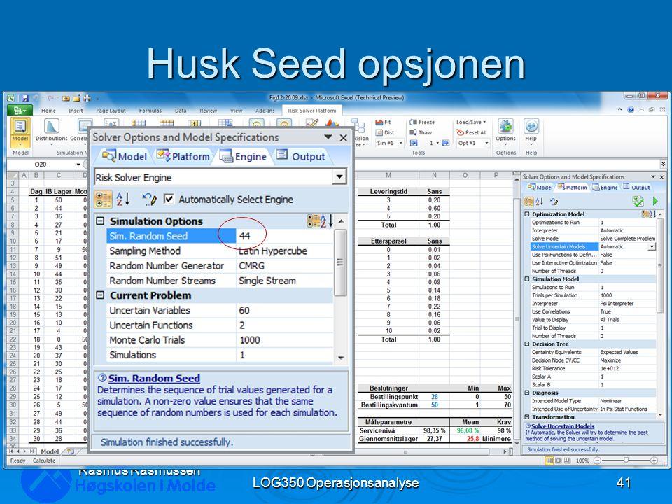 Husk Seed opsjonen LOG350 Operasjonsanalyse41 Rasmus Rasmussen