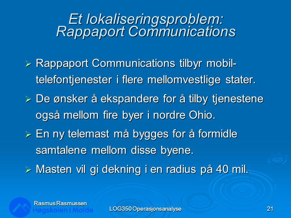 Et lokaliseringsproblem: Rappaport Communications  Rappaport Communications tilbyr mobil- telefontjenester i flere mellomvestlige stater.