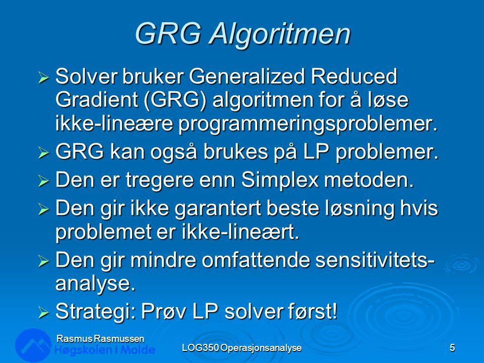 Parametrisk analyse forts. LOG350 Operasjonsanalyse56 Rasmus Rasmussen