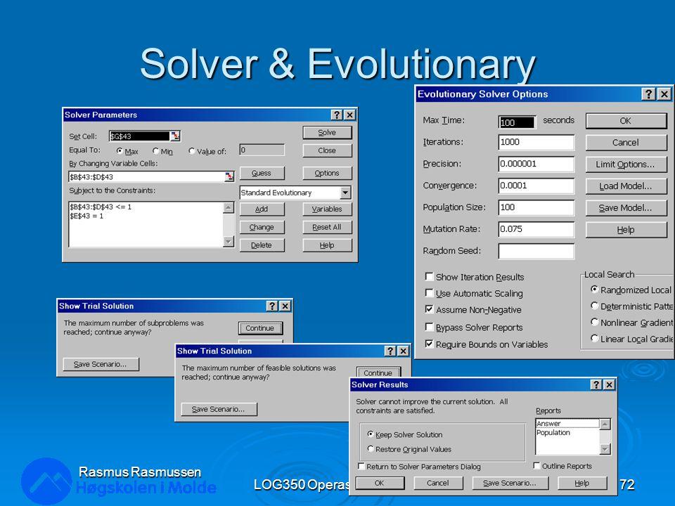 Solver & Evolutionary LOG350 Operasjonsanalyse72 Rasmus Rasmussen