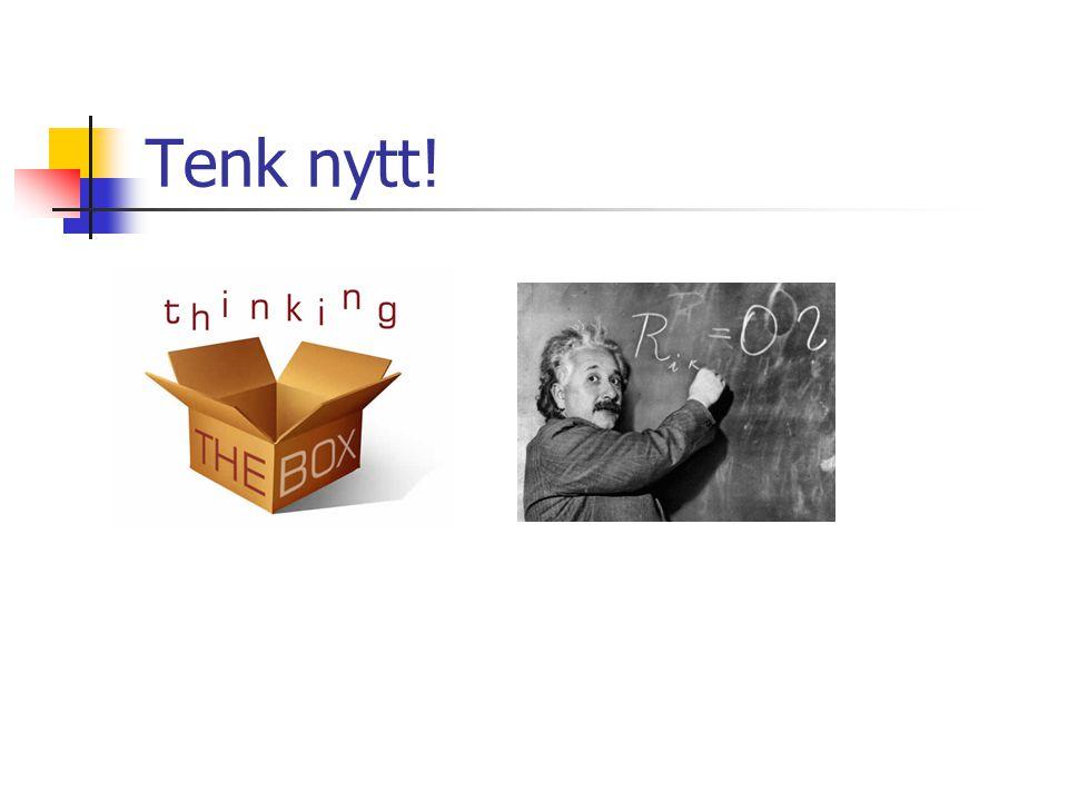 Tenk nytt!