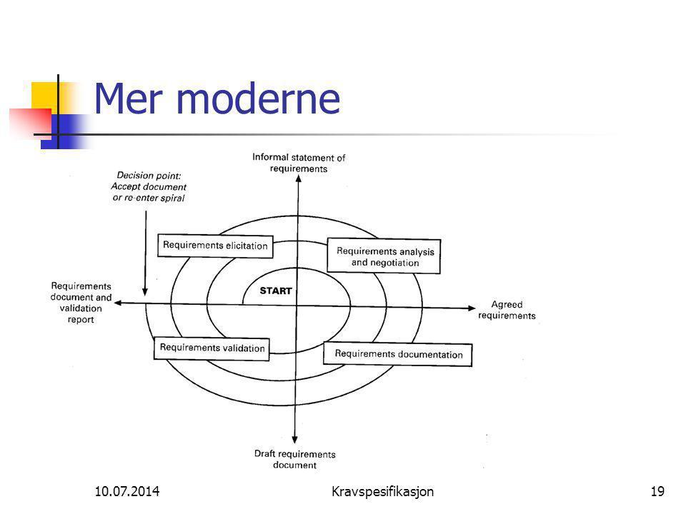 10.07.2014Kravspesifikasjon19 Mer moderne