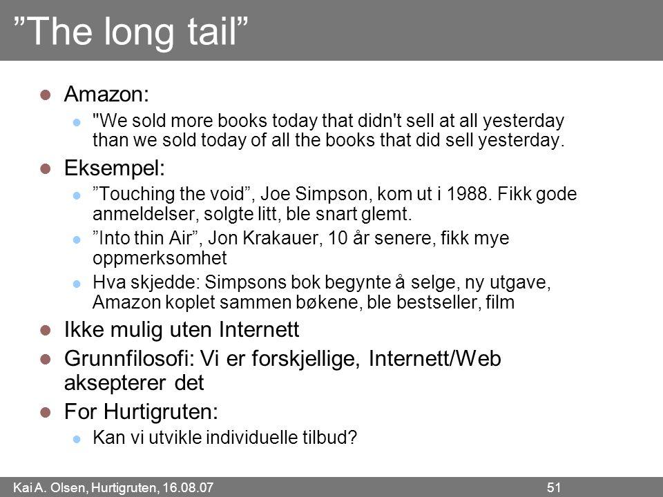 """Kai A. Olsen, Hurtigruten, 16.08.07 51 """"The long tail"""" Amazon:"""