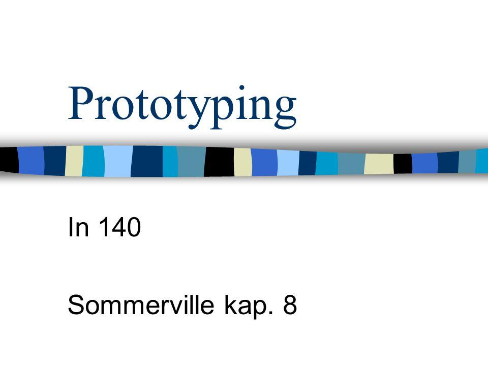 Mål Forstå hensikten med prototyping i forskjellige utviklingsprosjekt Forstå forskjellen mellom evolusjonær og bruk-og-kast prototyping Ha sett på dynamisk høynivåspråk, databaseprogrammering og komponent- sammensetning for rask prototyping Forstå begrensningene