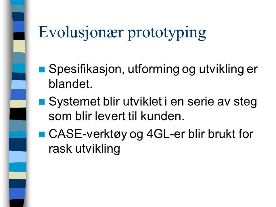 Prototyper som spesifikasjon Noen deler av kravene (f.eks.