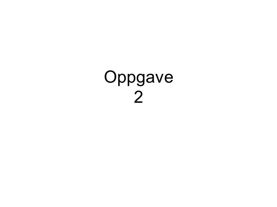 Oppgave 2