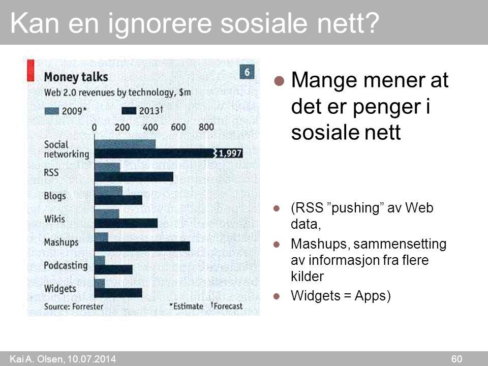 Kai A. Olsen, 10.07.2014 60 Kan en ignorere sosiale nett.