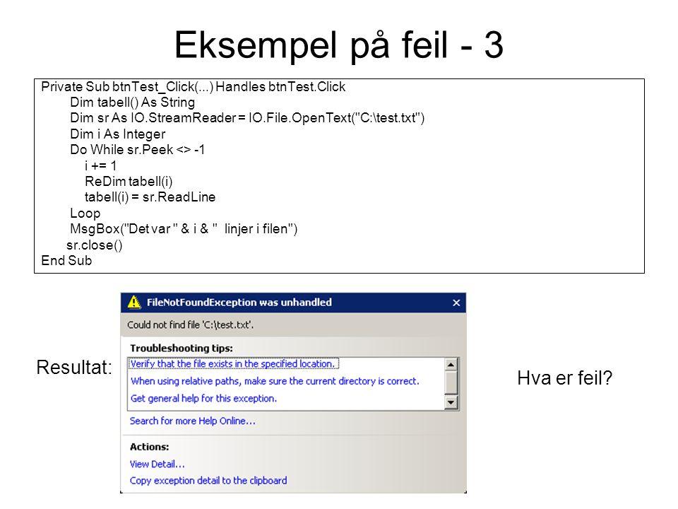 Eksempel på feil – 4 To like programmer oppdaterer samme fil Resultat: Hva er feil.