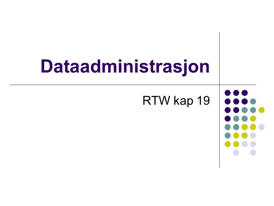 Dataadministrasjon RTW kap 19