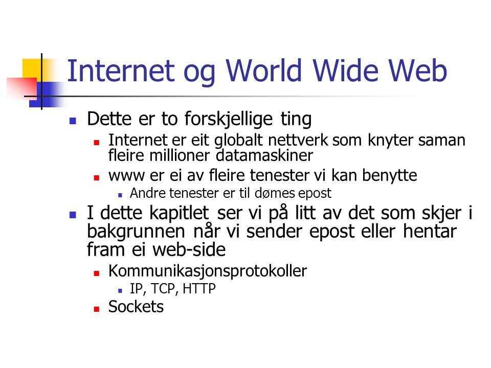 IP (Internet Protocol) Datamaskiner kan vere samankopla med mange ulike media Nettverkskabel, telefonlinje, radiosignal Signala som blir overført kan delast i to typer Applikasjonsdata, representerer det vi faktisk vil overføre Protokolldata, informasjon om avsendar og mottakar, feilsjekking m v Ein protokoll er eit sett reglar for korleis kommunikasjon skal foregå IP er utvikla for å støtte kommunikasjon mellom datamaskiner og lokalnett via Internett