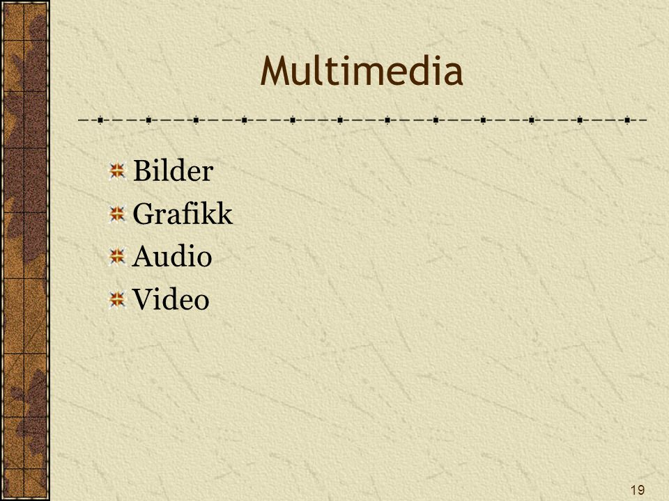19 Multimedia Bilder Grafikk Audio Video