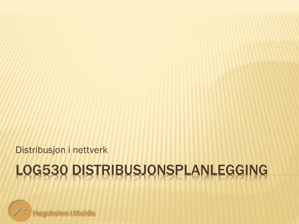 LOG530 Distribusjonsplanlegging 2 2 Her har vi en situasjon med 2 leverandører, lokalisert i node 1 og 2, med et tilbud på hhv.