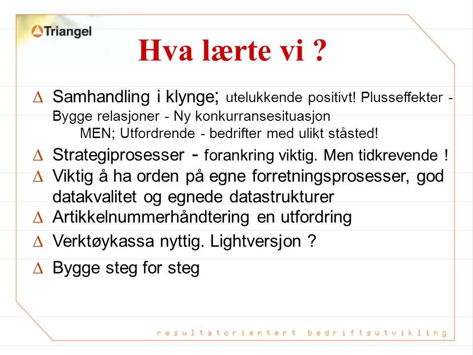 Status feb 03 Steg 2 avslutta og 3 begynt Aker Yards Aukra;  Innkjøp av ikke-strategiske varer via portalen www.norne.no − Strekkodebest.