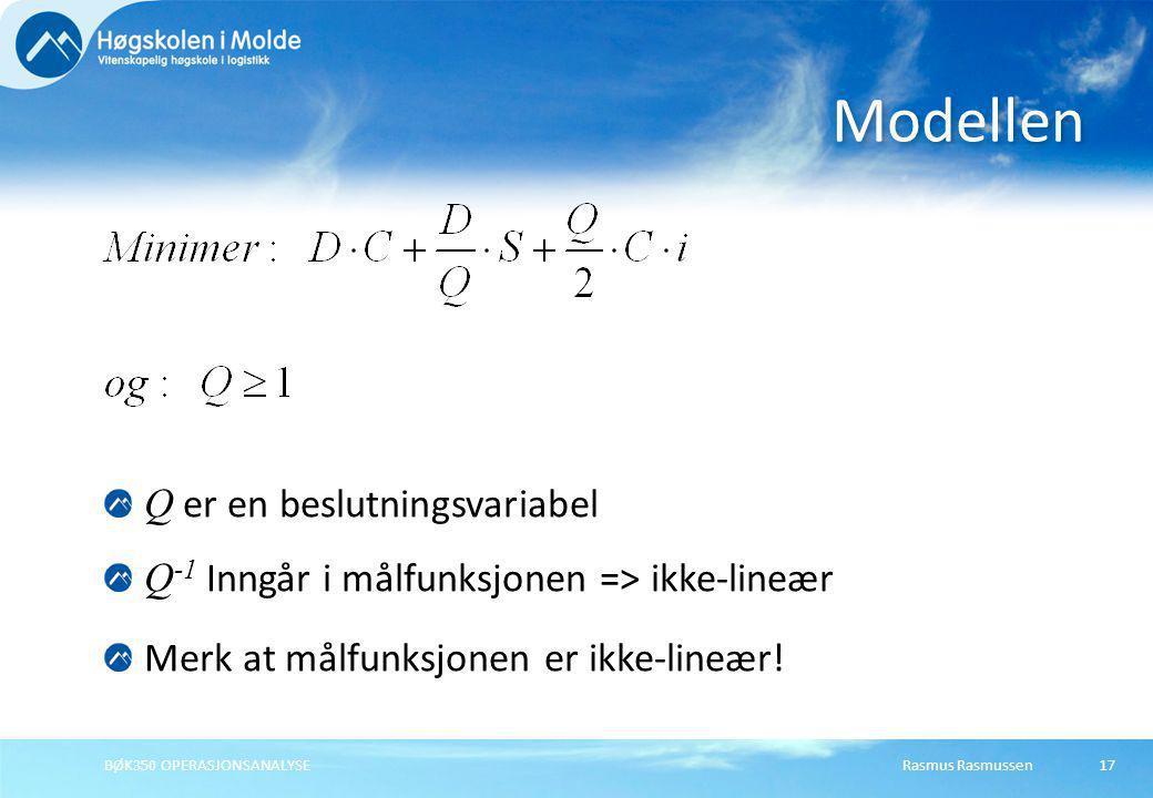 Rasmus RasmussenBØK350 OPERASJONSANALYSE17 Q er en beslutningsvariabel Q -1 Inngår i målfunksjonen => ikke-lineær Merk at målfunksjonen er ikke-lineær