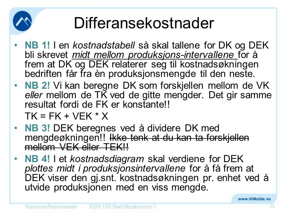 Differansekostnader NB 1! I en kostnadstabell så skal tallene for DK og DEK bli skrevet midt mellom produksjons-intervallene for å frem at DK og DEK r