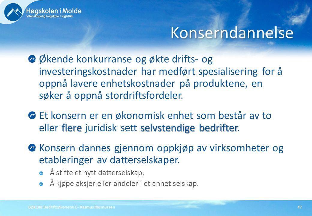 BØK100 Bedriftsøkonomi 1 - Rasmus Rasmussen47 Økende konkurranse og økte drifts- og investeringskostnader har medført spesialisering for å oppnå laver