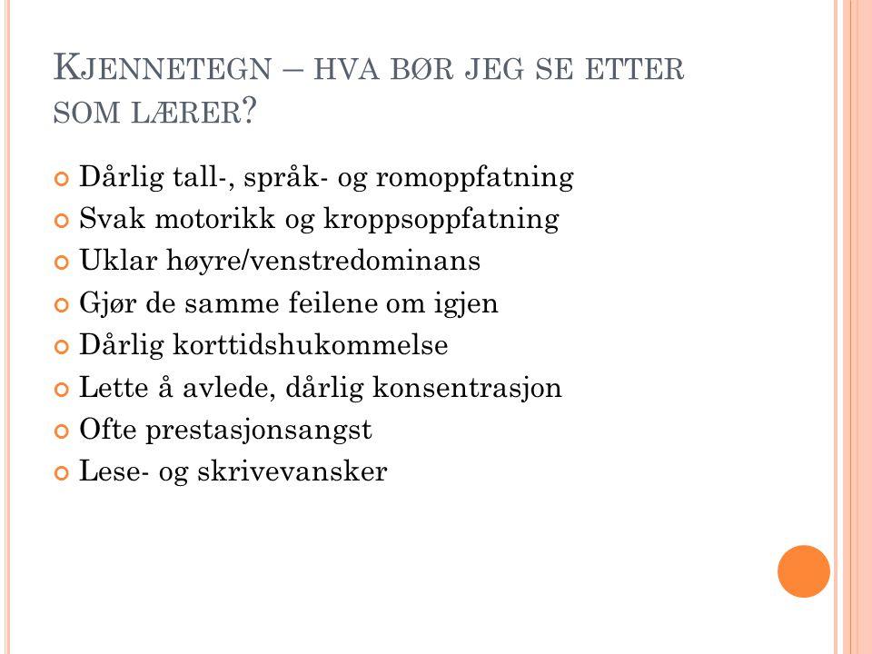 K JENNETEGN – HVA BØR JEG SE ETTER SOM LÆRER .