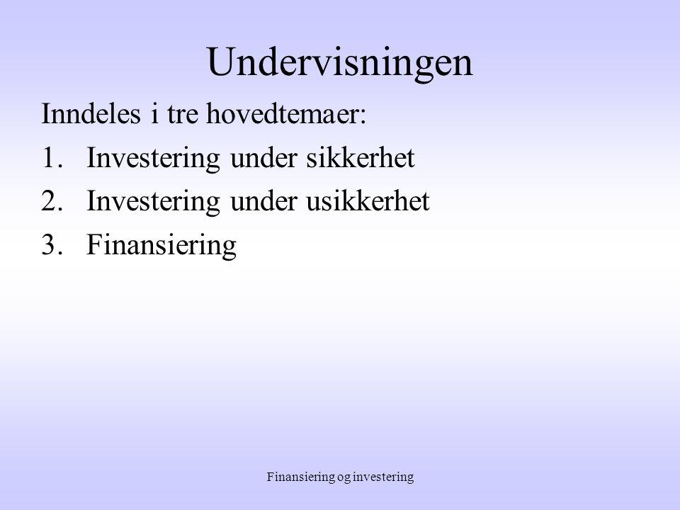 Finansiering og investering Vårsemestret 2005